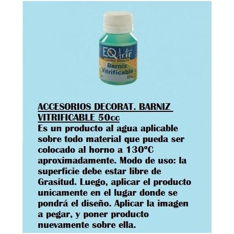 Accesorios Decorat. Barniz Vitrificable 50Cc.